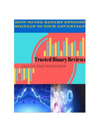 How To Use Binary Options Signals to Your Advantage