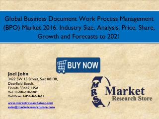 Global Business Document Work Process Management (BPO) Market 2016: Industry Size, Analysis, Price, Share, Growth and Fo