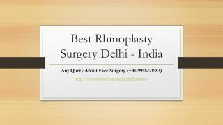 Best Face Surgeon in Delhi - bestfacesurgeryindia.com
