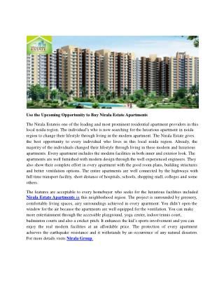 Use the Upcoming Opportunity to Buy Nirala Estate Apartments
