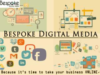 Bespoke Digital Media - The Game Changer of Digital Market