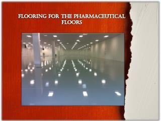 Flooring For The PHARMACEUTICAL FLOORS