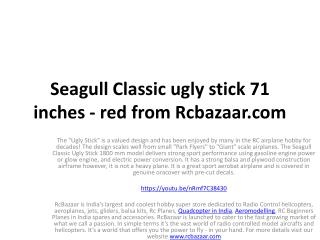 Seagull Classic ugly stick 71 inches - red from Rcbazaar.com