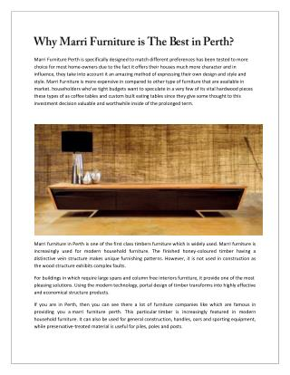 Why Marri Furniture is The Best ?