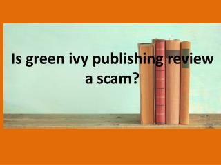 Is report green ivy publishing complaint review