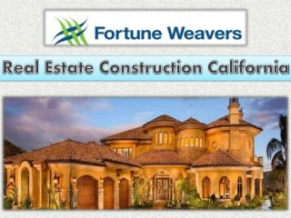 Real Estate Construction California