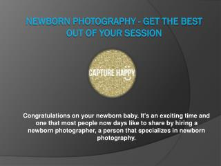 Newborn Photography - Get The Best Out Of Your Session