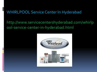 Whirlpool Service Center in Hyderabad