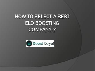 How to Select a Best Elo Boosting Company ?