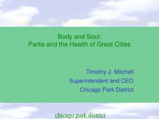 Body and Soul: Parks and the Health of Great Cities