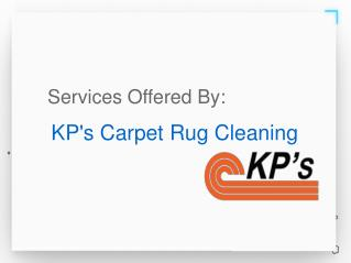 Services Offered By KP's Carpet Rug Cleaning
