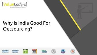 Why is India Good For Outsourcing?