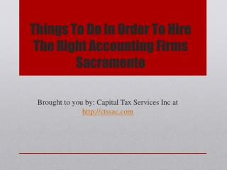 Things To Do In Order To Hire The Right Accounting Firms Sacramento