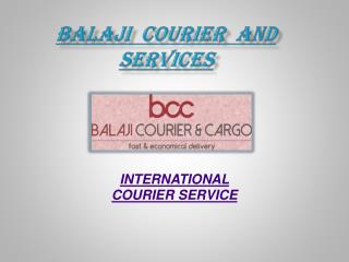 International Courier Cargo Services in Delhi