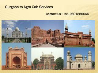 Hire Gurgaon Agra Cab Services