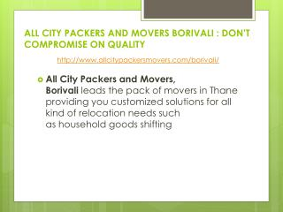 All city packers and movers borivali : don't compromise on quality