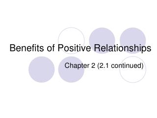 Benefits of Positive Relationships