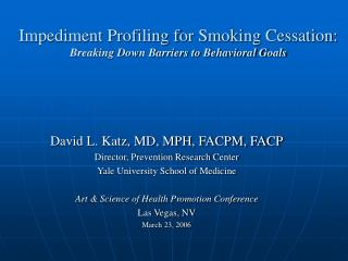 Impediment Profiling for Smoking Cessation: Breaking Down Barriers to Behavioral Goals