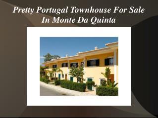 Pretty Portugal Townhouse For Sale In Monte Da Quinta