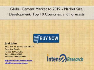 Global Cement Market 2016: Industry Analysis, Market Size, Share, Growth and Forecast 2019