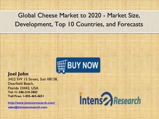 Global Cheese Market 2016: Industry Analysis, Market Size, Share, Growth and Forecast 2020