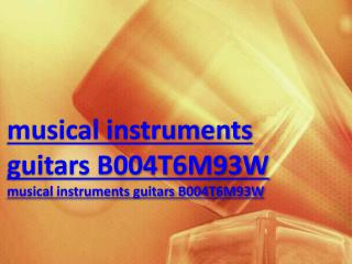 musical instruments guitars B004T6M93W