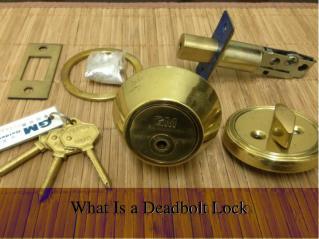 What Is a Deadbolt Lock