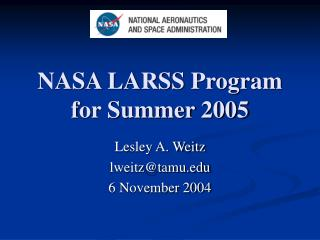NASA LARSS Program for Summer 2005