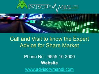 Commodity Advisory Online - Subscribe Advisorymandi.com for Commodity Tips