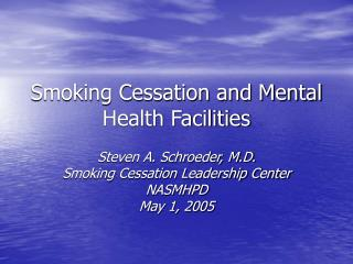 Smoking Cessation and Mental Health Facilities