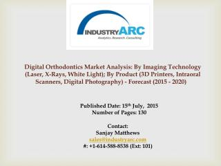Digital Orthodontics Market: expected to witness high demand in Asia Pacific for orthodontics.