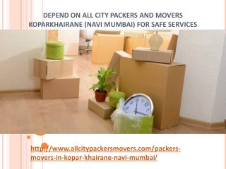 Packers and Movers in Koparkhairane (Navi Mumbai) -All City Packers and Movers®