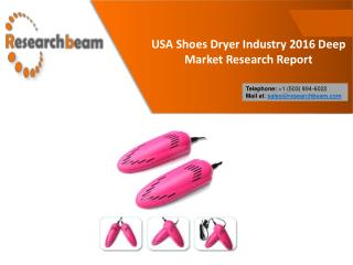 USA Shoes Dryer Industry 2016 Deep Market Research Report