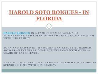 HAROLD SOTO BOIGUES - IN FLORIDA