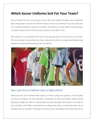 Which Soccer Uniforms Suit For Your Team?