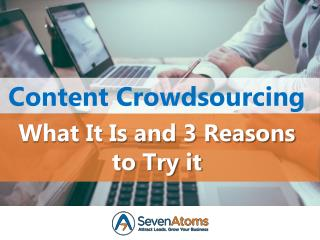 Content Crowdsourcing: What It Is and 3 Reasons to Try it