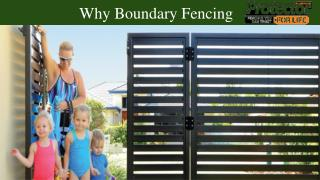 Why Boundary Fencing