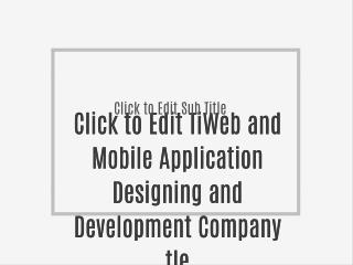 Web and Mobile Application Designing and Development Company