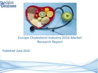Europe Cholesterol Industry Key Manufacturers Analysis 2021
