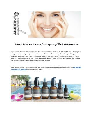 Natural Skin Care Products for Pregnancy Australia