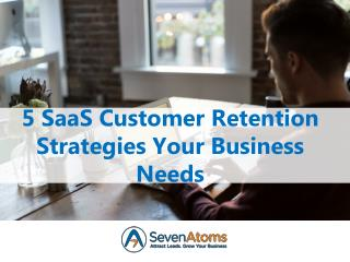 5 SaaS Customer Retention Strategies Your Business Needs