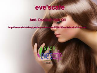 Buy Evescafe Anti Dandruff Hair Oil