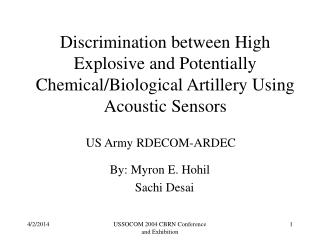 Discrimination between High Explosive and Potentially Chemical/Biological Artillery Using Acoustic Sensors