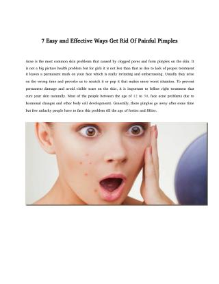 7 Easy and Effective Ways Get Rid Of Painful Pimples