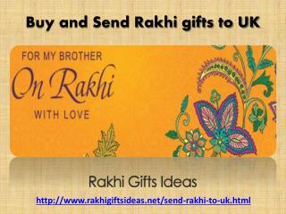 Send Rakhi Gifts to UK to Surprise your dearest brothers!!