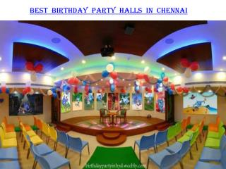 Best birthday party halls in Chennai