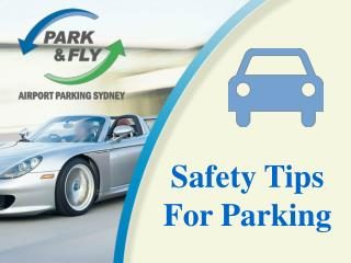 Safety Tips For Parking