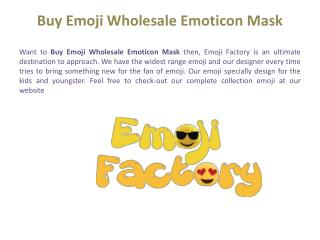 Factory The Best Online Emoji Product Delivery Services