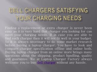Dell Chargers Satisfying Your Charging Needs