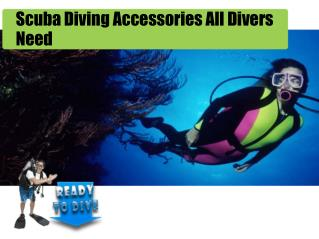 Scuba Diving Accessories All Divers Need
